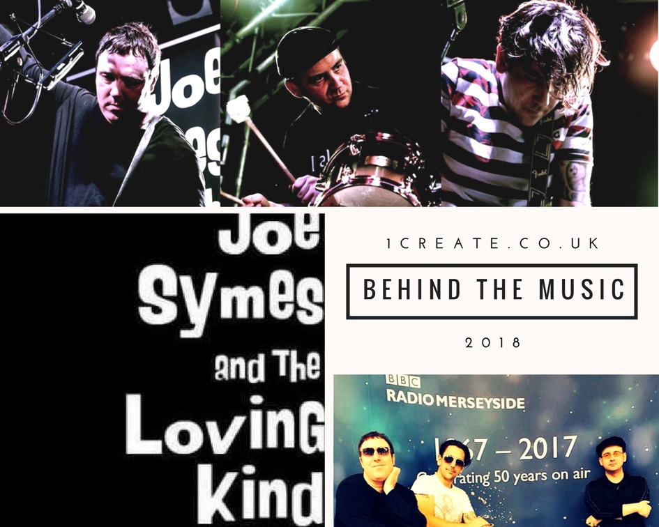 1create - behind the music 2018 Joe Symes and the Loving kind