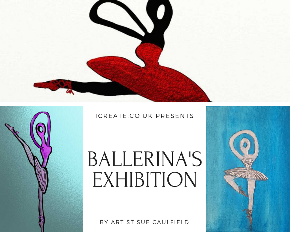 1create - Ballerinas Exhibition by Sue Caulfield