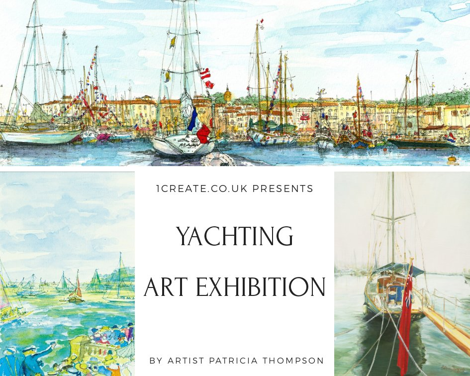 1create - Yachting Art - Patricia Thompson Exhibition