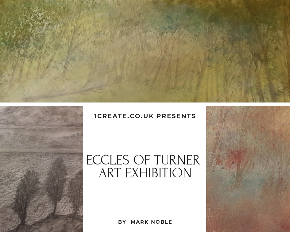 1create - Eccles of Turner Art Exhibition by Mark Noble